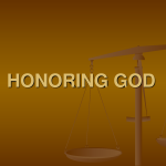 How to honor God