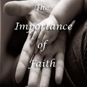 Importance of faith