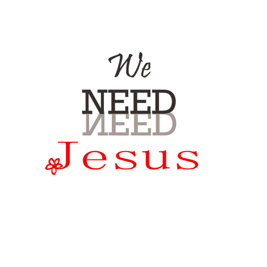 we need Jesus not the law