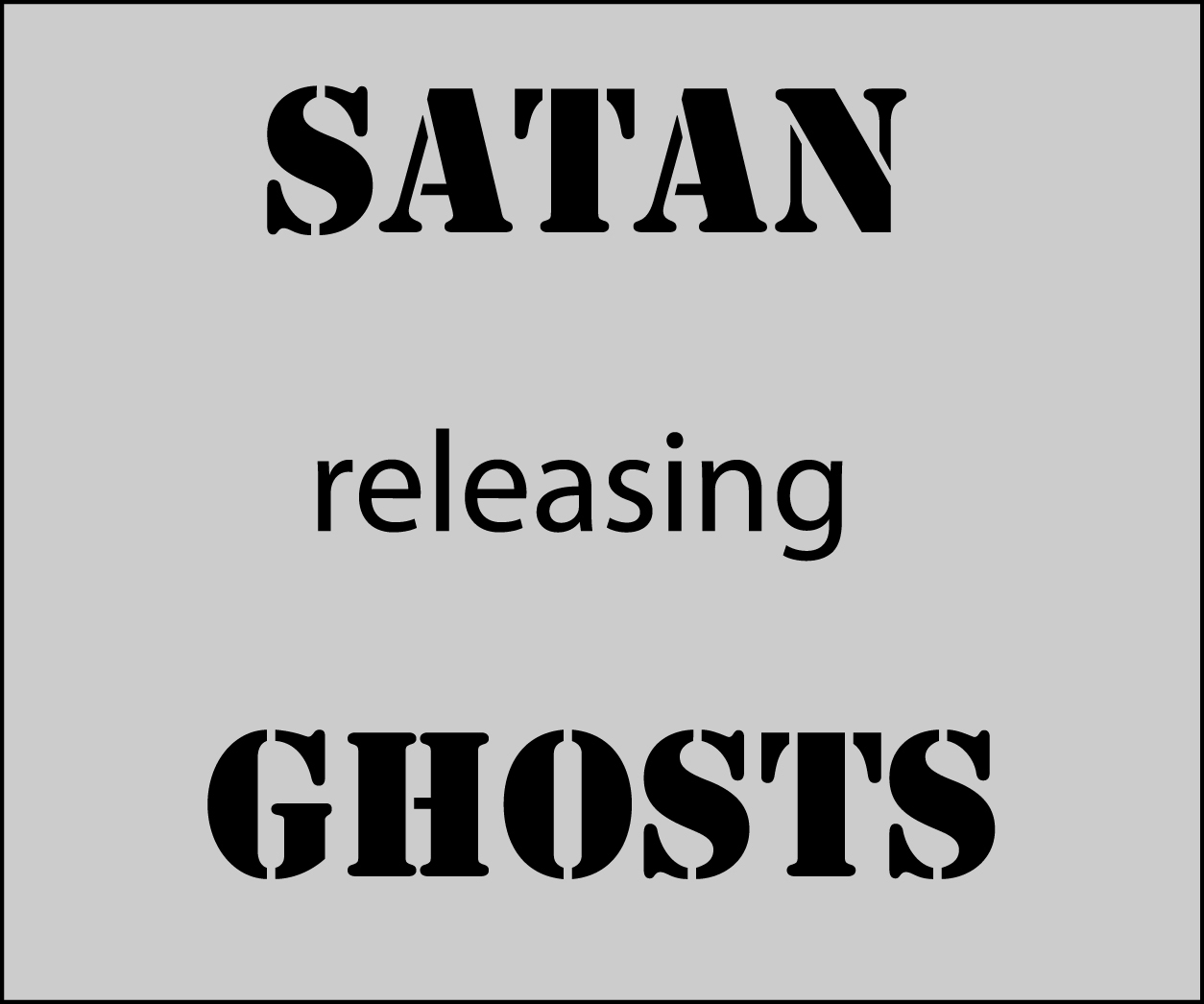 Visions of Satan releasing demons and ghosts with demons mating with humans