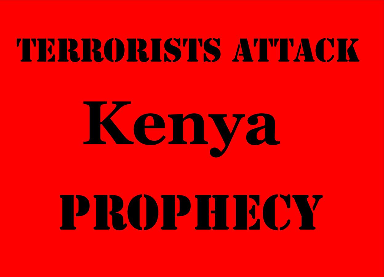 Prophecy on Kenya Terrorists Attack