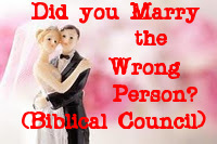 Marriage: - When you marry the wrong person