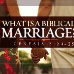 Marriage in the eyes of God: - What constitutes marriage according to the Bible