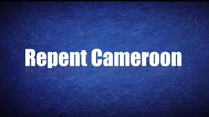 Cameroon Repent! Cameroon Repent!