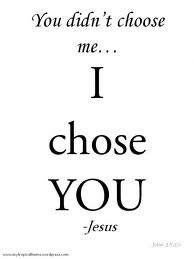 God Chooses His Servants; You Do Not Choose Yourself
