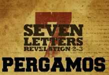Pergamos Church – The 7 Churches of Revelation Part – 3