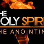 The 2 Major Types of Anointing – In and Upon