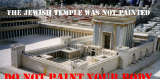The Jewish Temple Was Not Painted – Do Not Paint the Temple of God