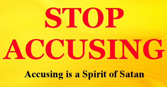 Stop Accusing Others – Stop Being A Satan » Christian Truth